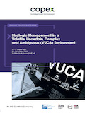 Strategic Management in a Volatile, Uncertain, Complex and Ambiguous (VUCA) Environment